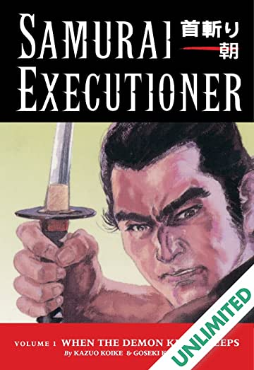 Samurai Executioner Vol. 1: When the Demon Knife Weeps