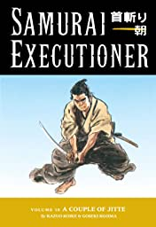Samurai Executioner Vol. 10: A Couple of Jitte