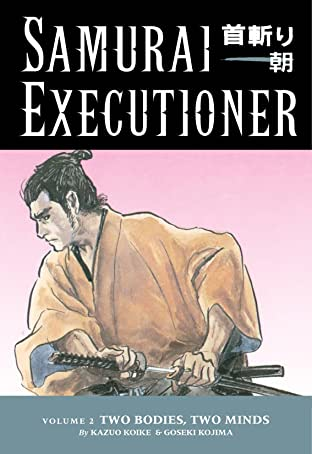 Samurai Executioner Vol. 2: Two Bodies, Two Minds
