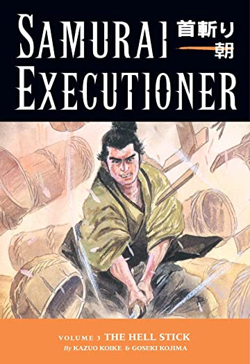 Samurai Executioner Vol. 3: The Hell Stick