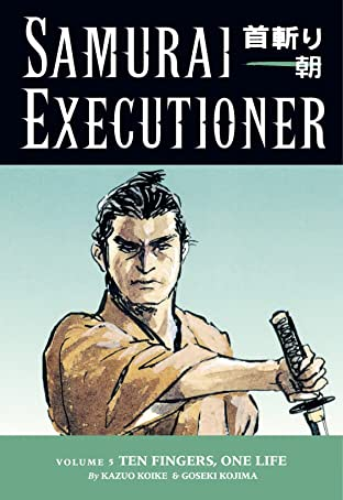 Samurai Executioner Vol. 5: Ten Fingers, One Life