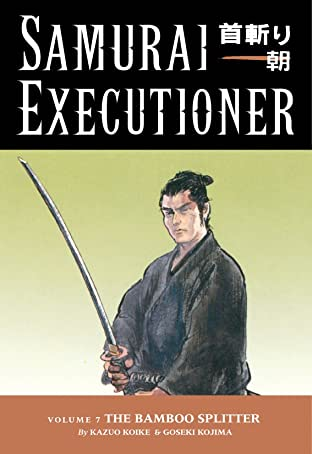 Samurai Executioner Vol. 7: The Bamboo Splitter