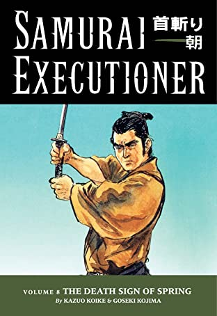 Samurai Executioner Vol. 8: The Death Sign of Spring