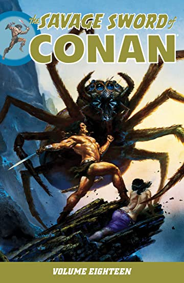 The Savage Sword of Conan Vol. 18