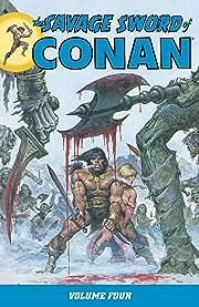 The Savage Sword of Conan Vol. 4