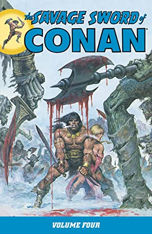 The Savage Sword of Conan Vol. 4