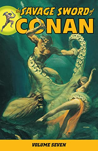 The Savage Sword of Conan Vol. 7