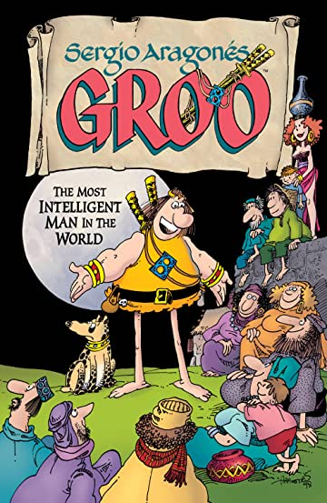 Sergio Aragones' Groo: The Most Intelligent Man in the World