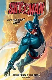 Skyman Vol. 1: The Right Stuff