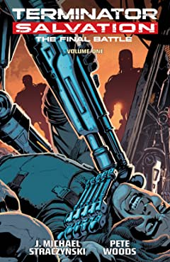 Terminator Salvation: Final Battle Vol. 1