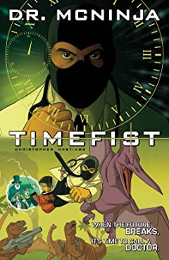 The Adventures of Dr. McNinja Vol. 2: Timefist