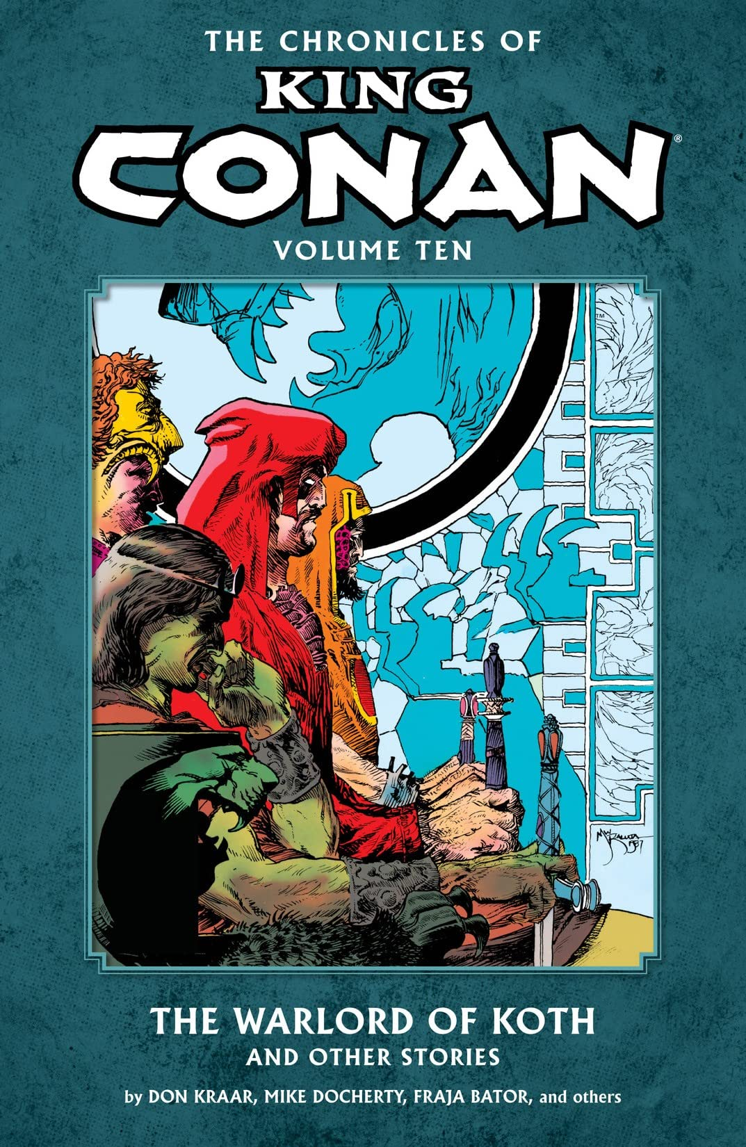 The Chronicles of King Conan Vol. 10: The Warlord of Koth