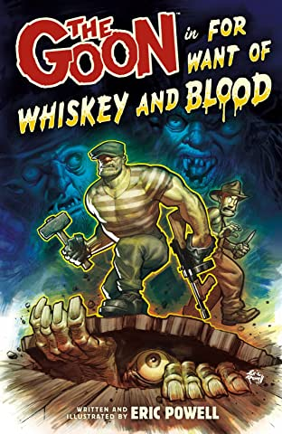 The Goon Vol. 13: For Want of Whiskey and Blood