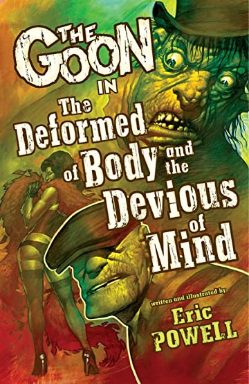The Goon Vol. 11: The Deformed of Body and the Devious of Mind
