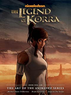 The Legend of Korra: The Art of the Animated Series - Book One: Air