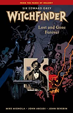 Witchfinder Tome 2: Lost and Gone Forever