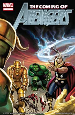 Avengers: The Coming of the Avengers #1