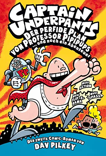 Captain Underpants Vol. 2: Der perfide Plan von Professor Pipipups