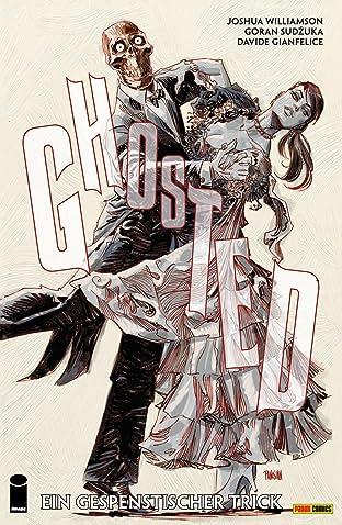Ghosted Vol. 3: Ein gespenstischer Trick