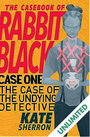 The Casebook of Rabbit Black #1