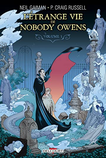 L'Étrange Vie de Nobody Owens Vol. 1