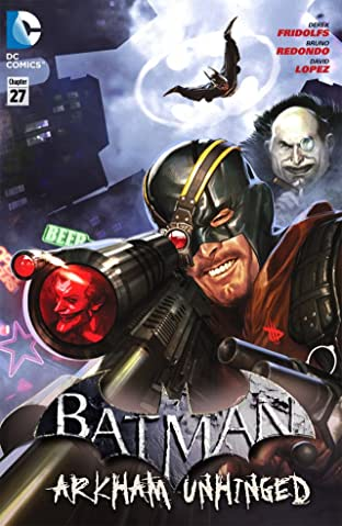 Batman: Arkham Unhinged #27