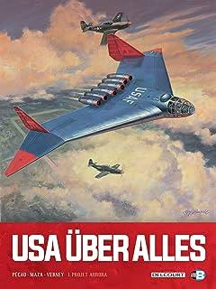 USA Über Alles Tome 1: Projet Aurora