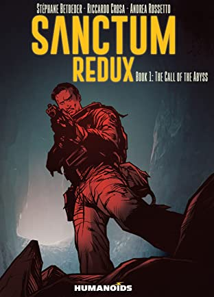 Sanctum Redux Tome 1: The Call of the Abyss