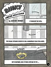 A Binky Adventure Vol. 3: Binky Under Pressure