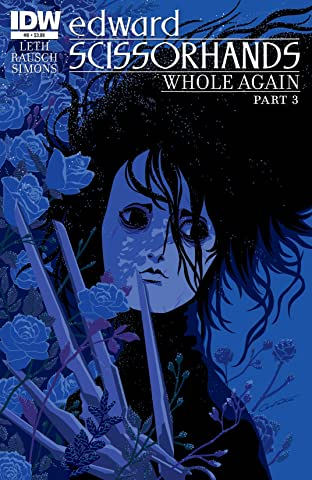 Edward Scissorhands #8: Whole Again Part 3