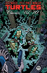 Teenage Mutant Ninja Turtles: Classics Vol. 10
