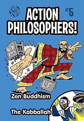 Action Philosophers #5: Zen & The Kabballah!