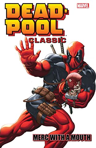 Deadpool Classic Tome 11: Merc With A Mouth
