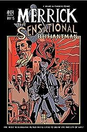 Merrick: The Sensational Elephantman #4