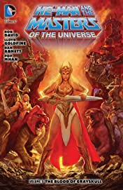 He-Man and the Masters of the Universe (2013-2014) Vol. 5: The Blood of Greyskull