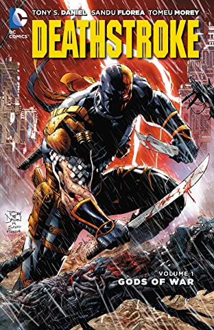Deathstroke (2014-2016) Tome 1: Gods of Wars