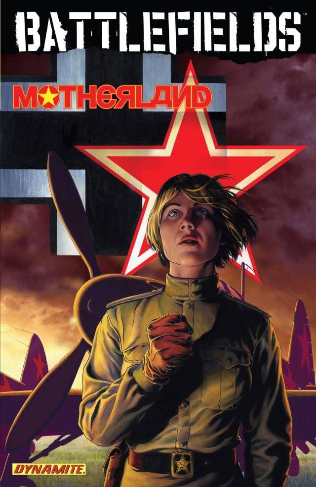 Battlefields Vol. 6: Motherland