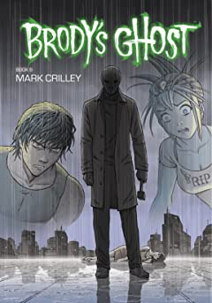 Brody's Ghost Vol. 6