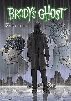 Brody's Ghost Vol. 6