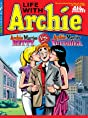 Life With Archie #11