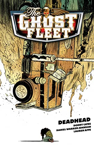 Ghost Fleet Vol. 1: Deadhead