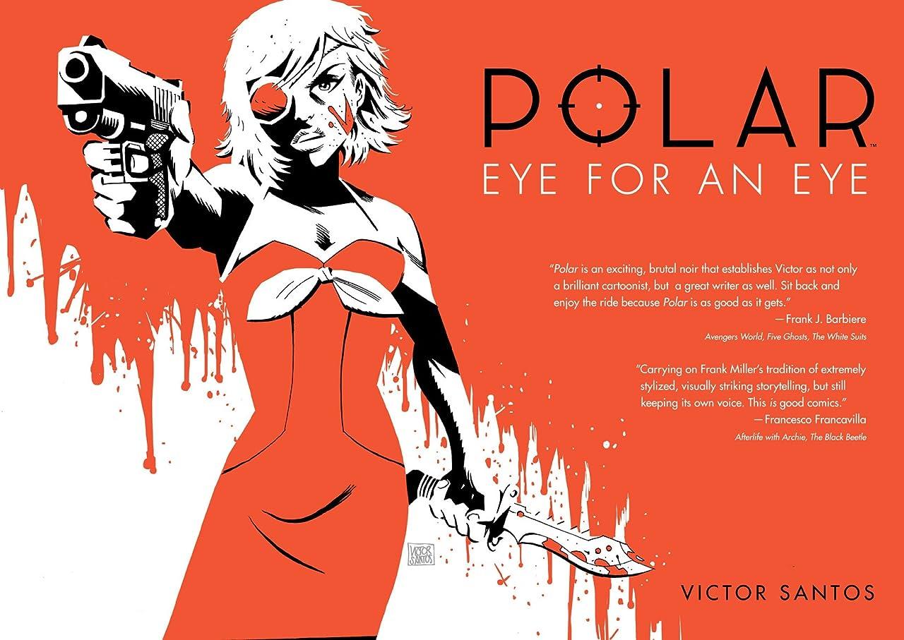 Polar Vol. 2: Eye for an Eye