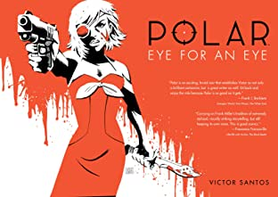 Polar Tome 2: Eye for an Eye