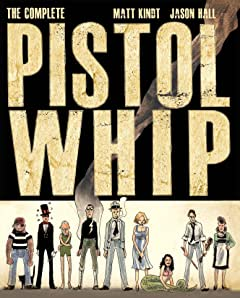 The Complete Pistolwhip