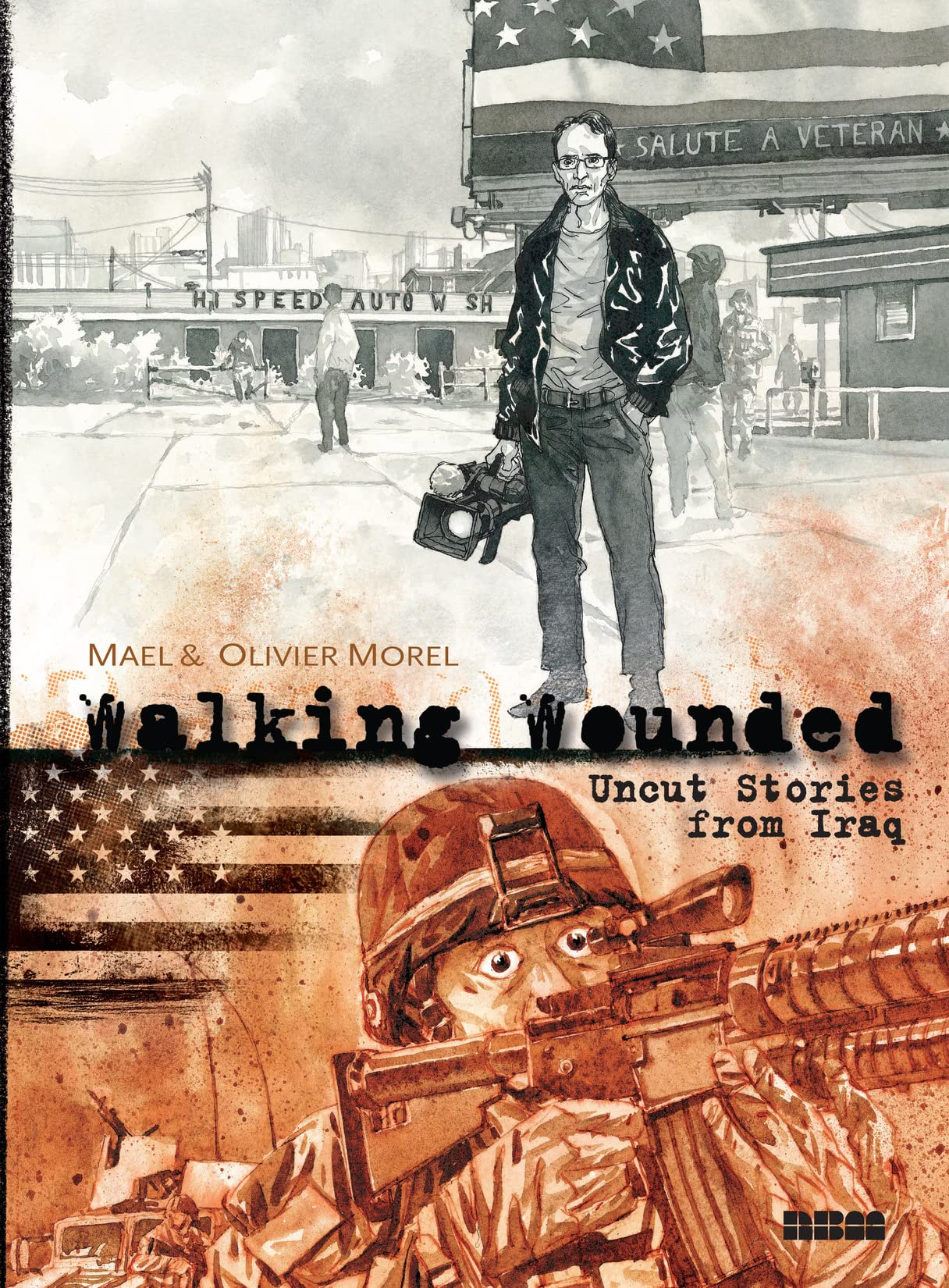 Walking Wounded: Uncut Stories from Iraq