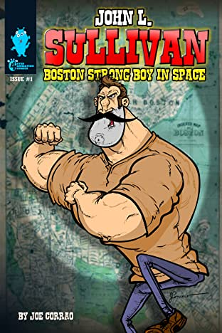 John L. Sullivan Boston Strong Boy In Space #1
