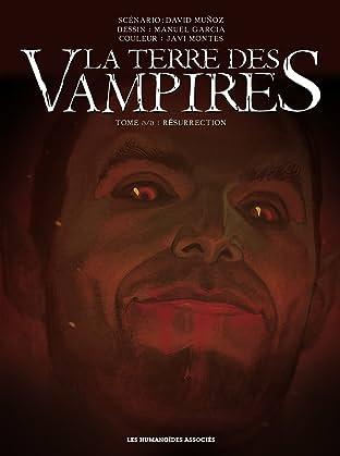 La Terre des vampires Tome 3: Résurrection
