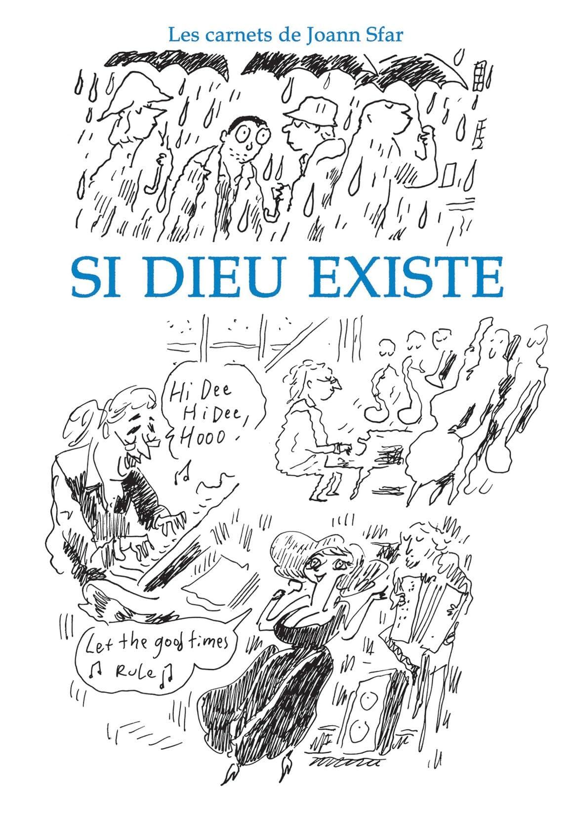 Carnets de Joann Sfar: Si Dieu existe