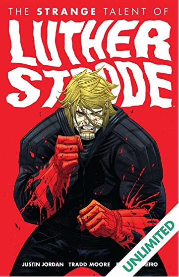 The Strange Talent of Luther Strode Vol. 1