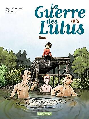 La Guerre des Lulus Vol. 2: 1915 - Hans